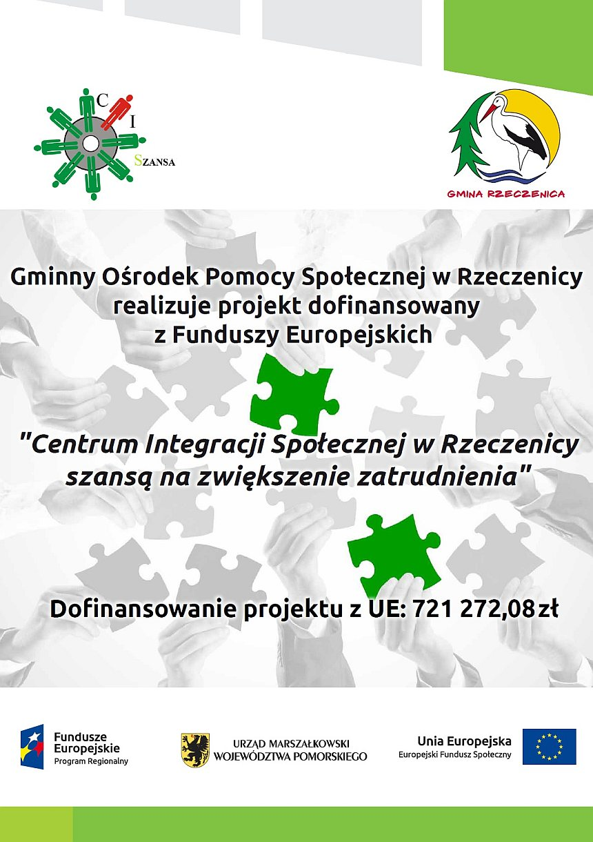 Plakat informacyjny - Realizacja projektu Centrum Integracji Społecznej